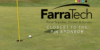 FarraTech Closest to the Pin Sponsor